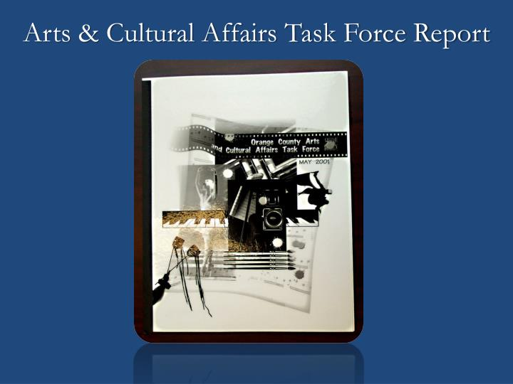Arts & Cultural Affairs Task Force Report