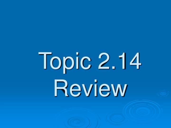 Topic 2.14