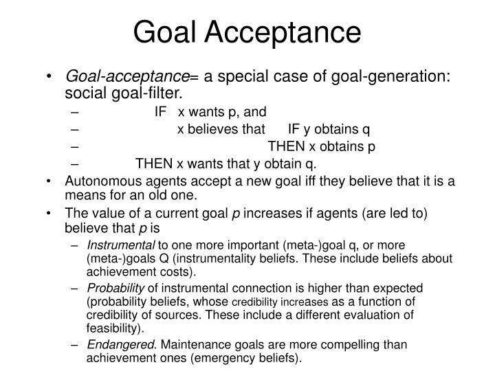 Goal Acceptance