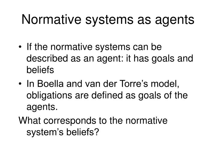 Normative systems as agents