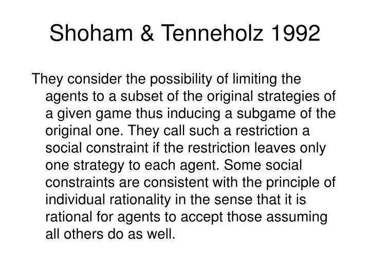 Shoham & Tenneholz 1992