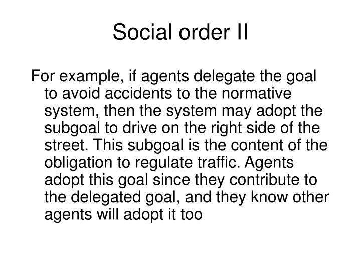 Social order II