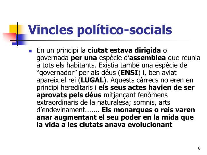 Vincles político-socials