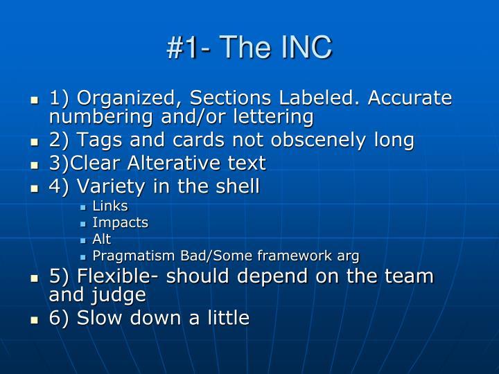#1- The INC