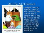 2 the art of cross x