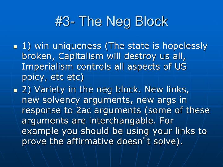 #3- The Neg Block