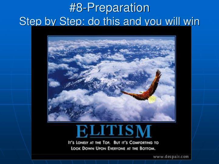 #8-Preparation