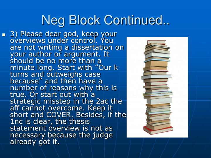 Neg Block Continued..