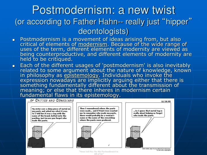 Postmodernism: a new twist