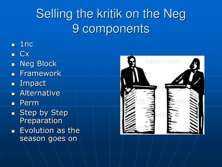 Selling the kritik on the Neg