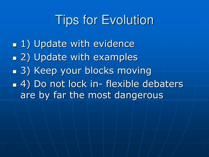 Tips for Evolution