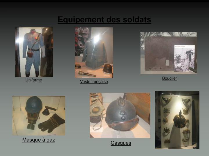 Equipement des soldats
