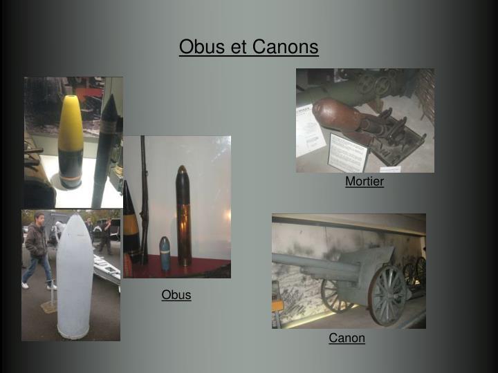 Obus et Canons