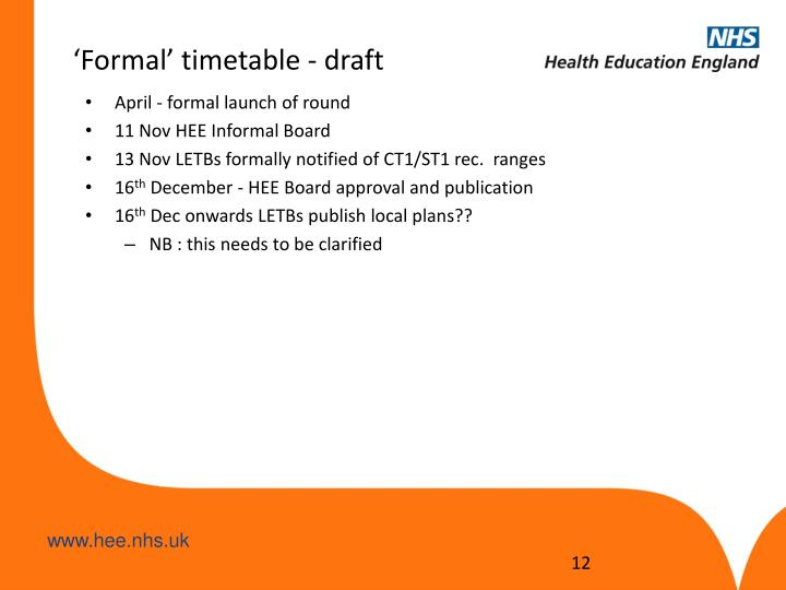 'Formal' timetable - draft