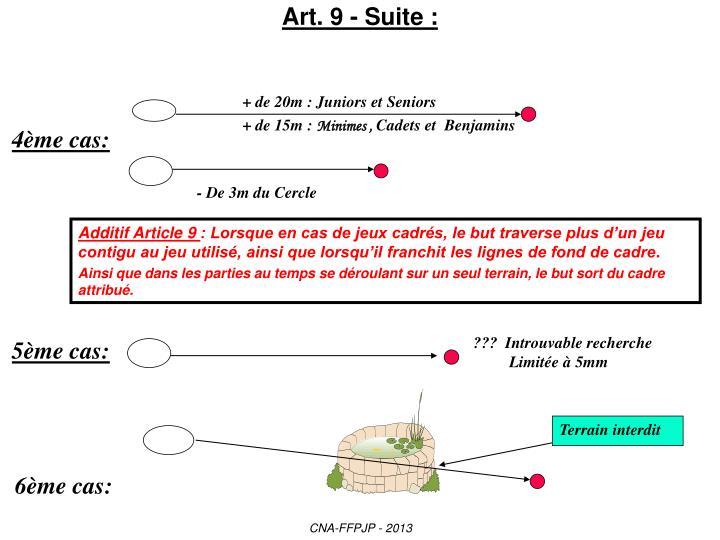 Art. 9 - Suite :