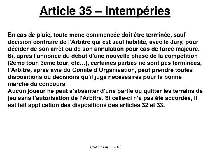 Article 35 – Intempéries