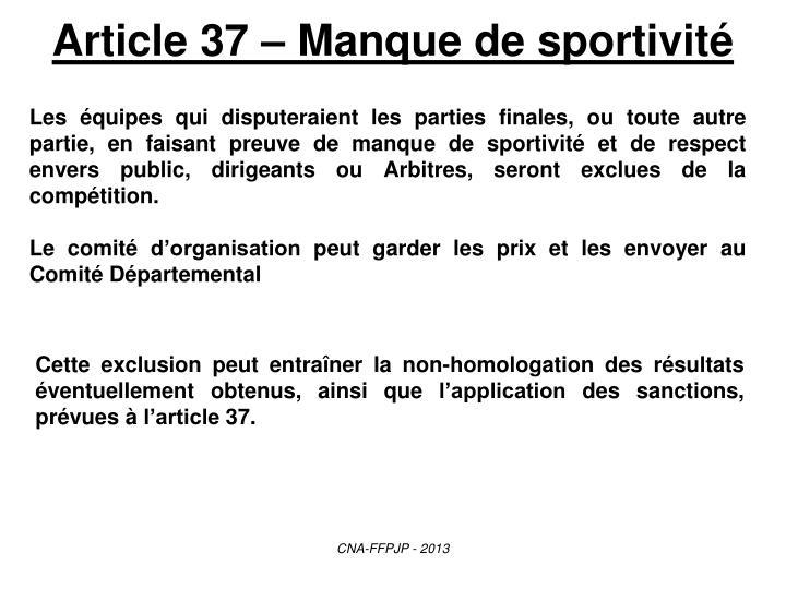 Article 37 – Manque de sportivité
