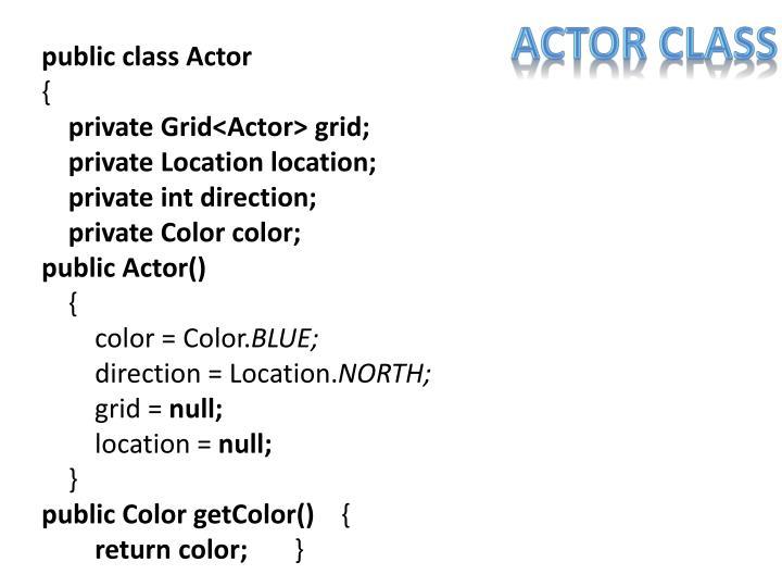 Actor class