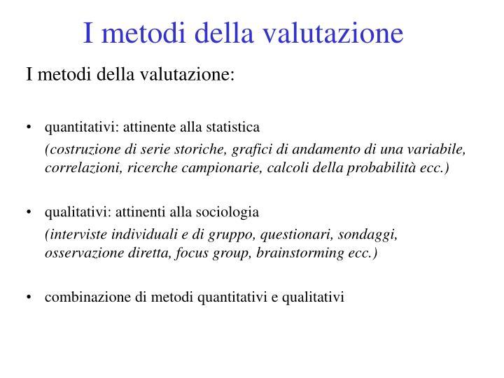 I metodi della valutazione