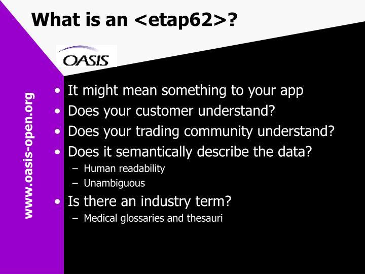 What is an <etap62>?
