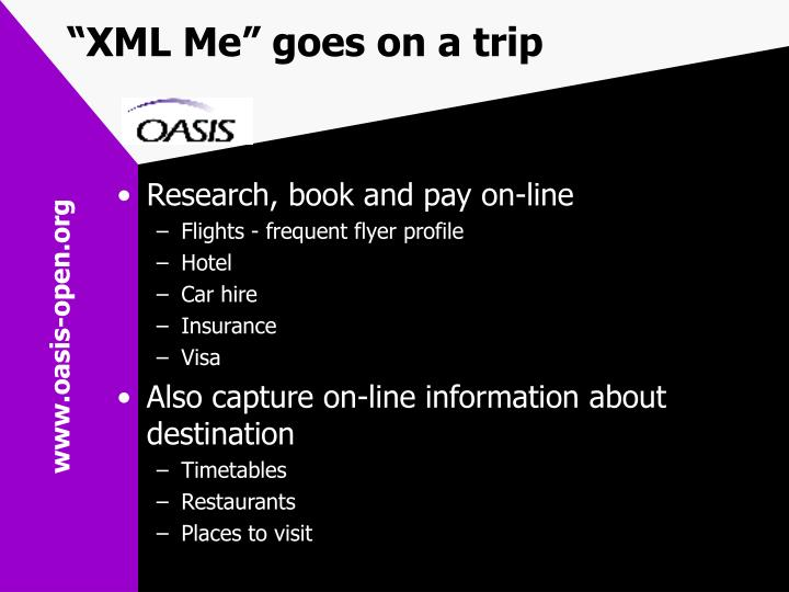 """XML Me"" goes on a trip"