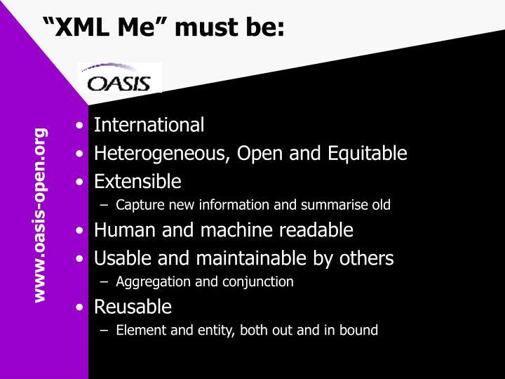 """""""XML Me"""" must be:"""