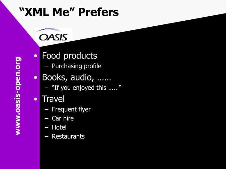 """XML Me"" Prefers"