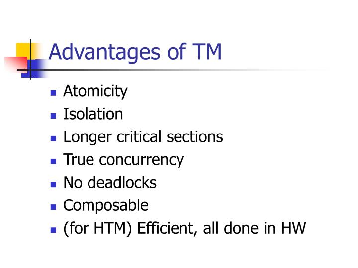 Advantages of tm