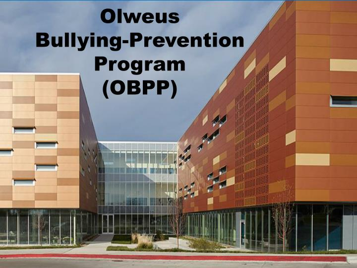 Olweus bullying prevention program obpp