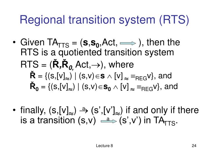 Regional transition system (RTS)