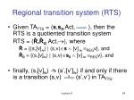 regional transition system rts