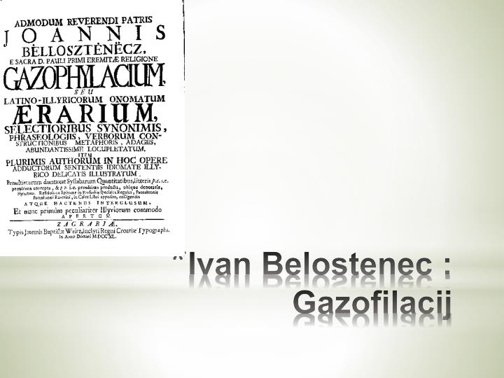 Ivan Belostenec : Gazofilacij