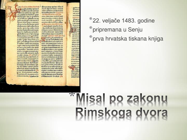 22. veljače 1483. godine