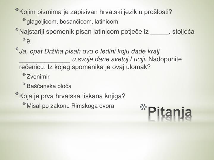 Kojim pismima je zapisivan hrvatski jezik u prošlosti?