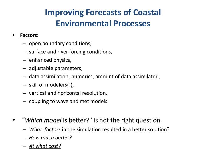 Improving Forecasts of Coastal