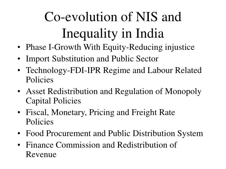 Co-evolution of NIS and Inequality in India