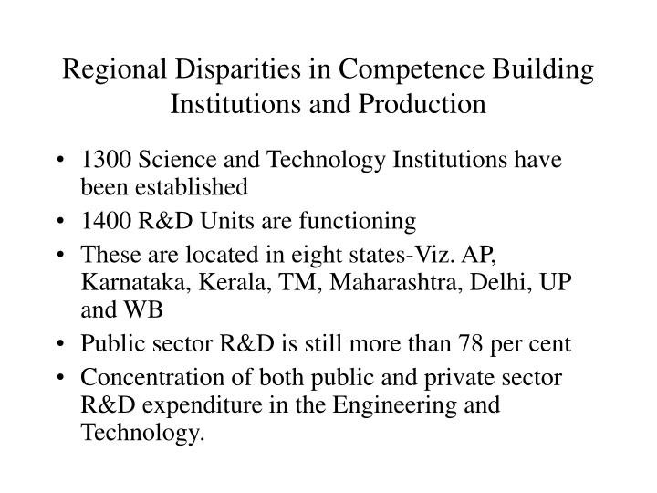 Regional Disparities in Competence Building Institutions and Production