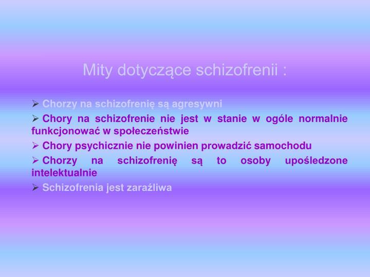 Mity dotyczące schizofrenii :