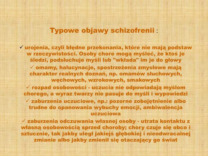 Typowe objawy schizofrenii