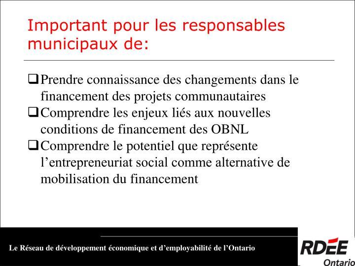 Prendre connaissance des changements dans le financement des projets communautaires