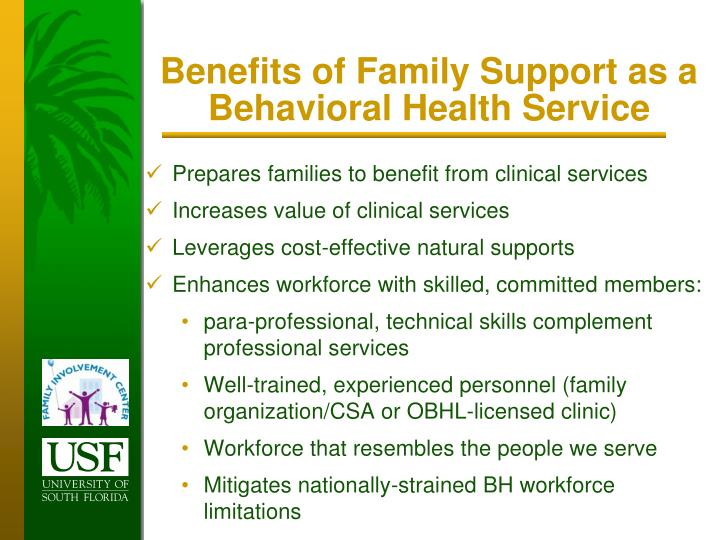 Benefits of Family Support as a Behavioral Health Service