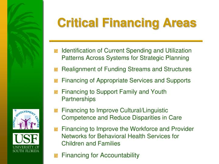Critical Financing Areas