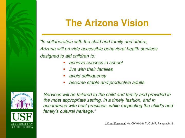 The Arizona Vision