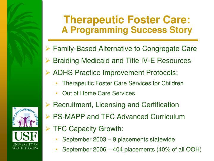 Therapeutic Foster Care: