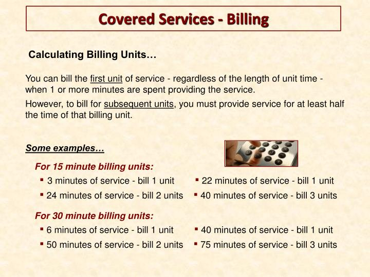Calculating Billing Units…