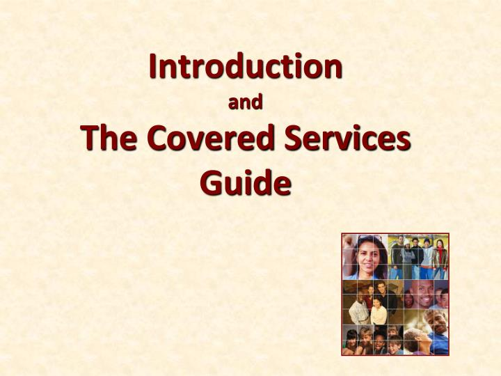 Introduction and the covered services guide