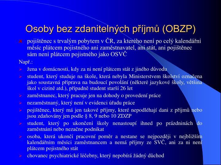 Osoby bez zdanitelných příjmů (OBZP)