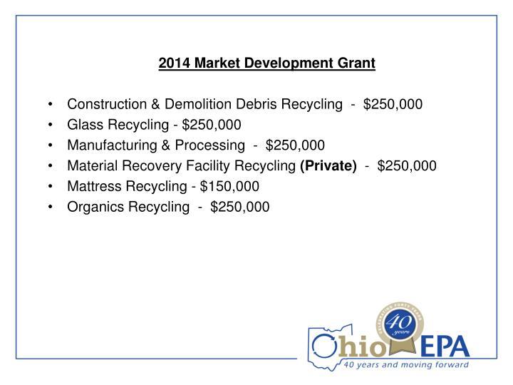 2014 Market Development Grant