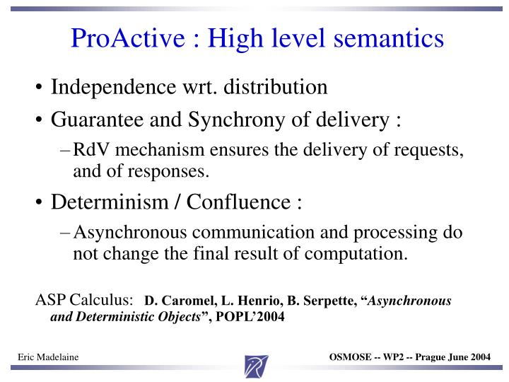 ProActive : High level semantics