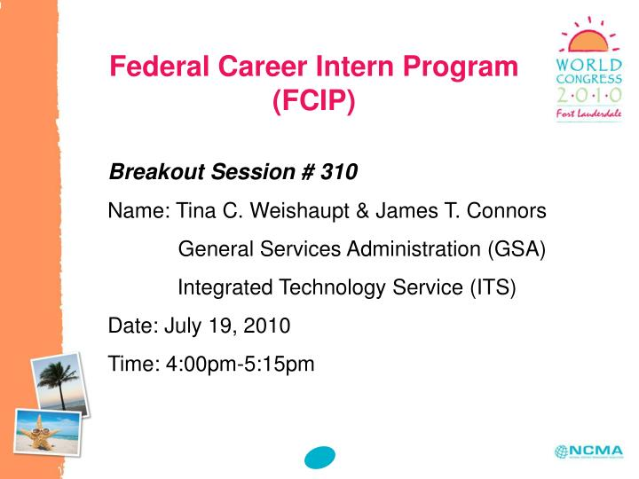Federal career intern program fcip
